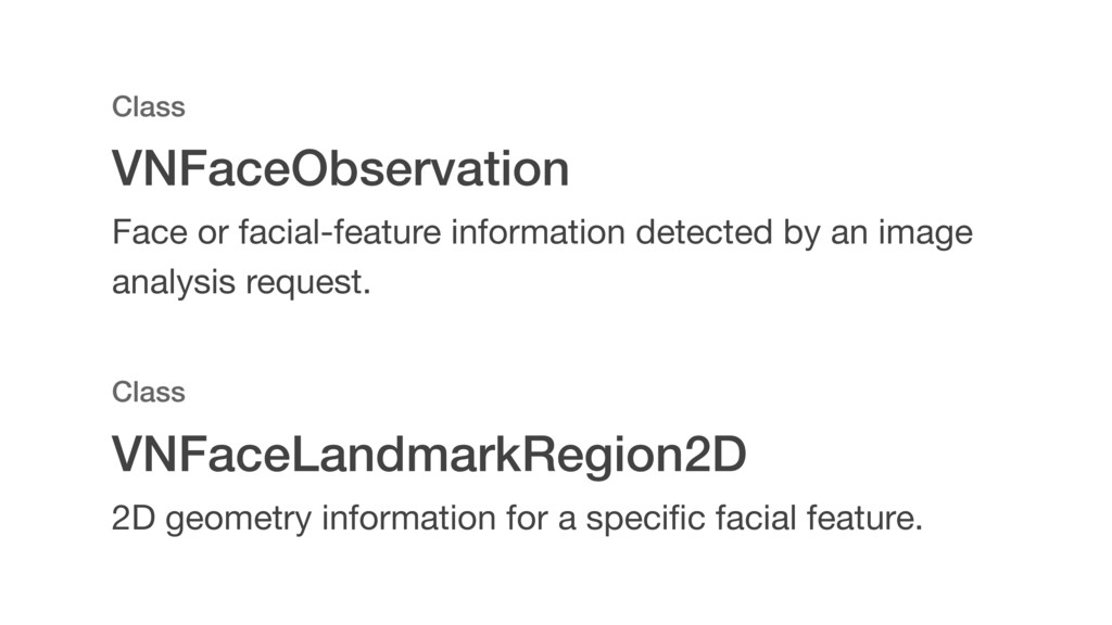 VNFaceLandmarkRegion2D Class 2D geometry inform...