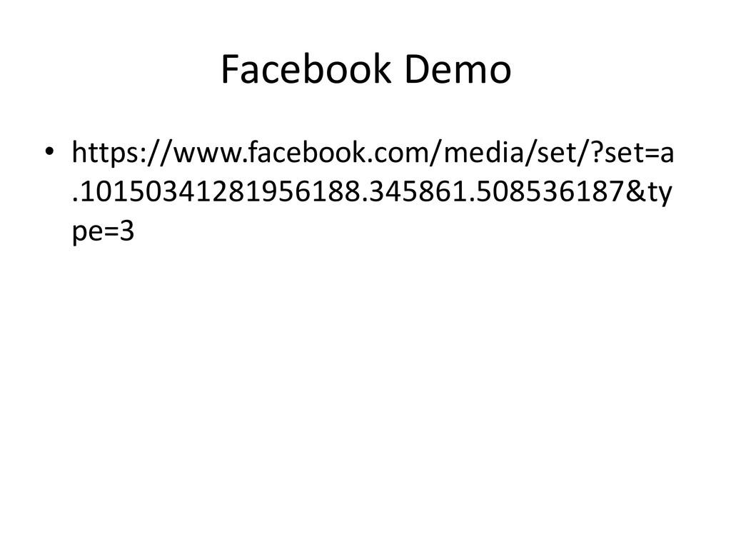 Facebook Demo • https://www.facebook.com/media/...