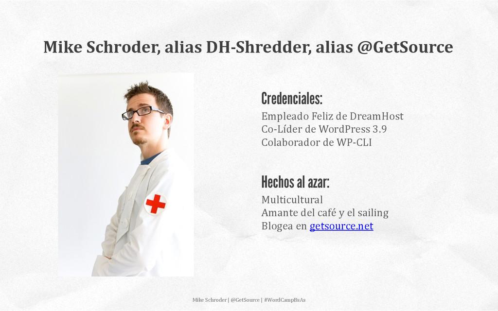 Mike Schroder | @GetSource | #Wo...