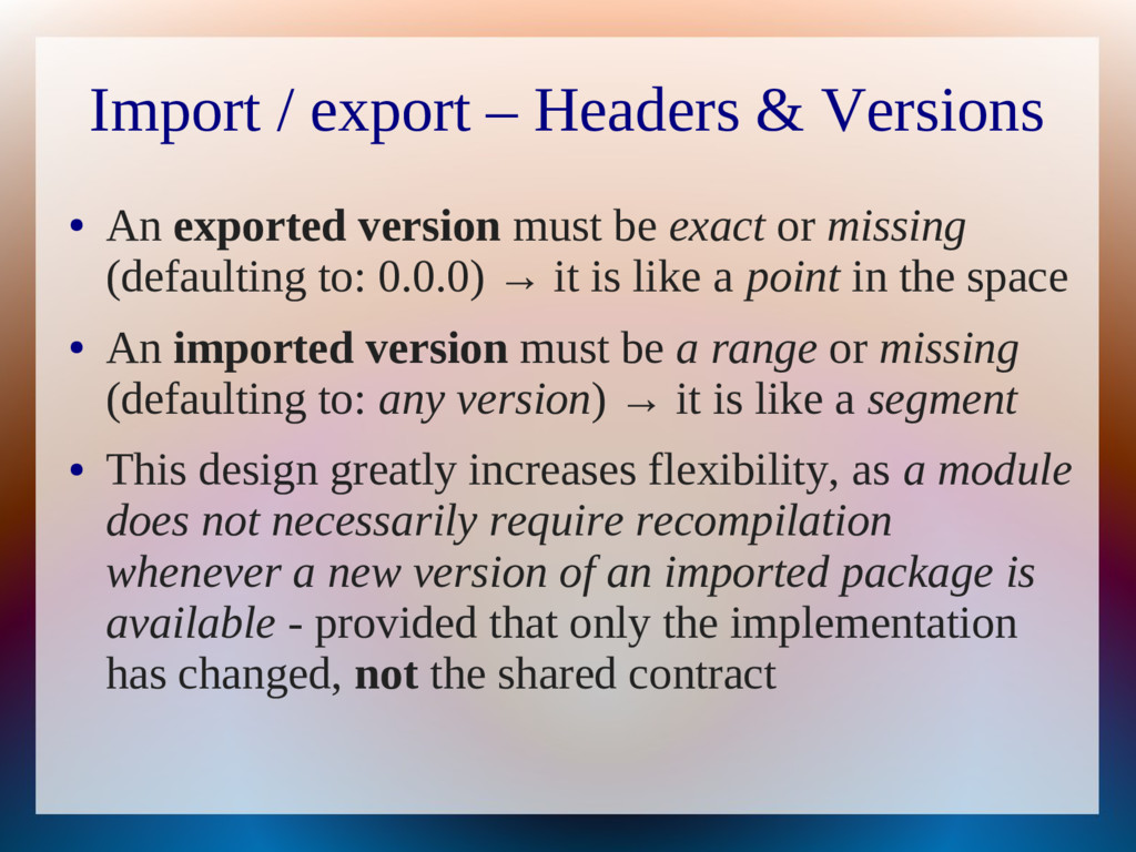 Import / export – Headers & Versions ● An expor...