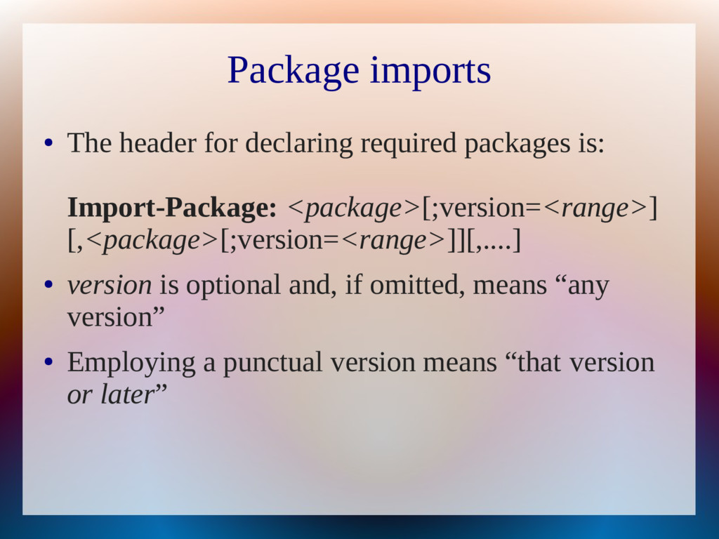 Package imports ● The header for declaring requ...