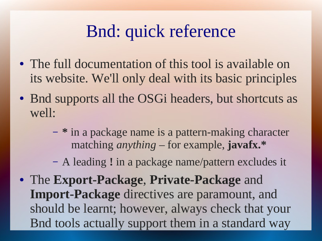 Bnd: quick reference ● The full documentation o...