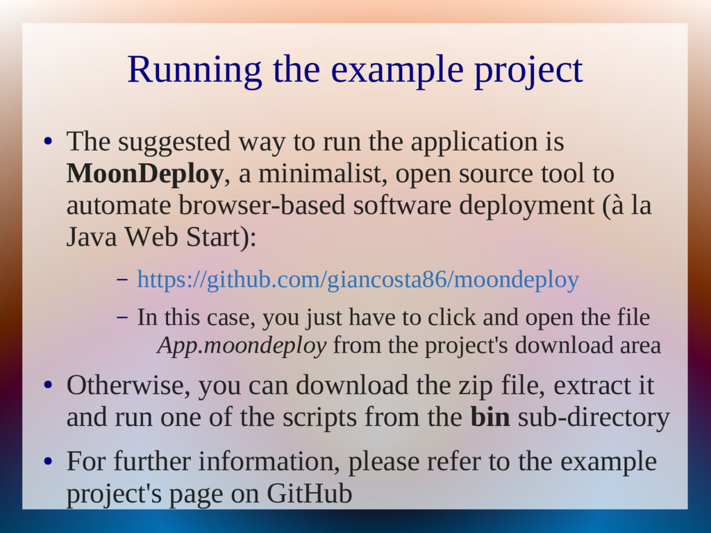 Running the example project ● The suggested way...