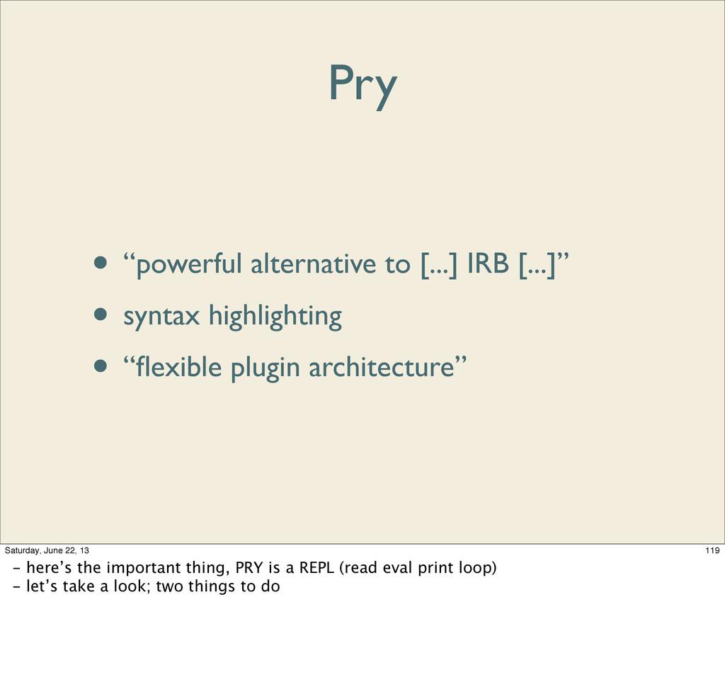 """Pry • """"powerful alternative to [...] IRB [...]""""..."""