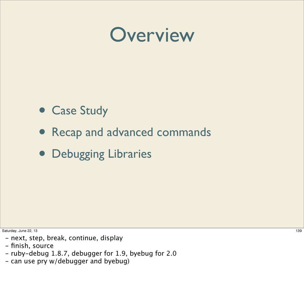 Overview • Case Study • Recap and advanced comm...