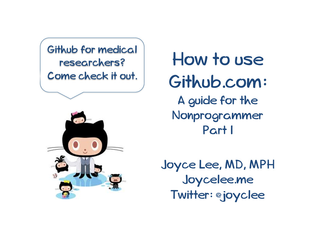 How to use Github.com: A guide for the Nonprogr...