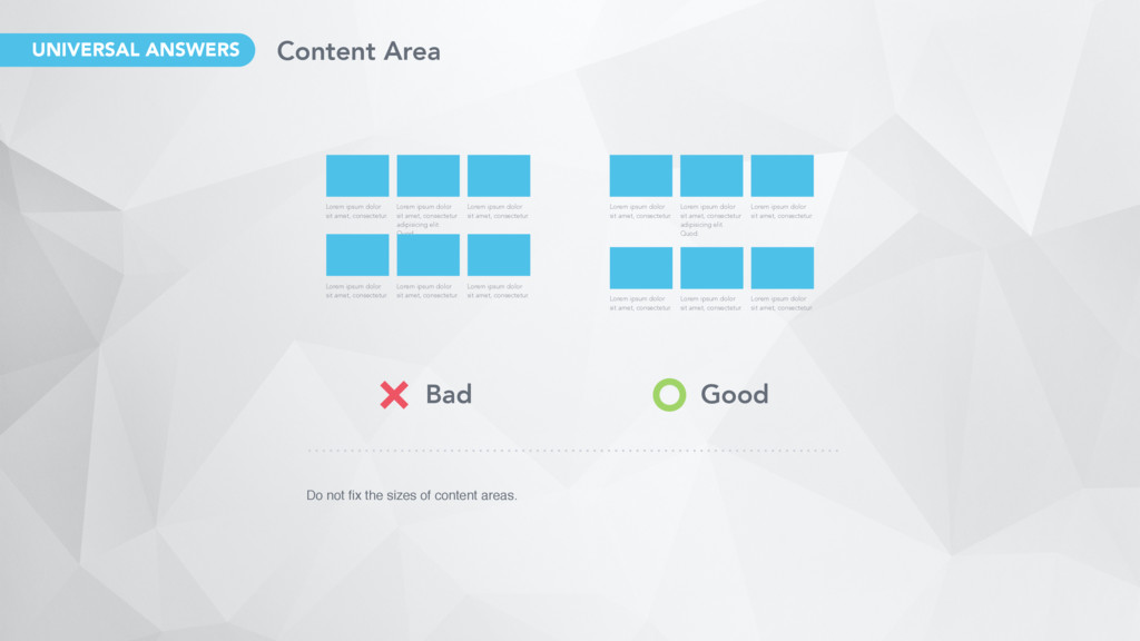 Do not fix the sizes of content areas. Lorem ips...