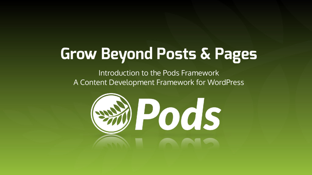 Grow Beyond Posts & Pages Introduction to the P...
