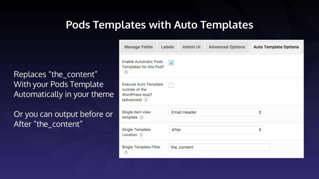 "Pods Templates with Auto Templates Replaces ""th..."