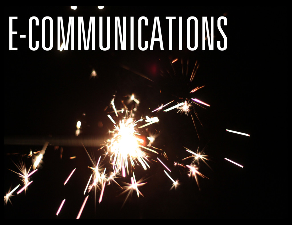 E-COMMUNICATIONS