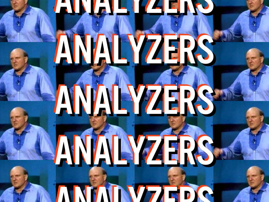 ANALYZERS ANALYZERS ANALYZERS ANALYZERS ANALYZE...