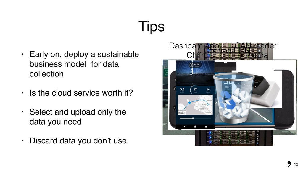 13 Tips • Early on, deploy a sustainable busine...