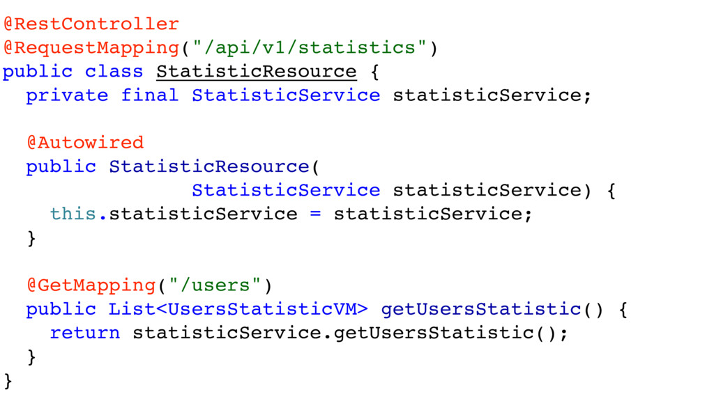 "@RestController @RequestMapping(""/api/v1/statis..."