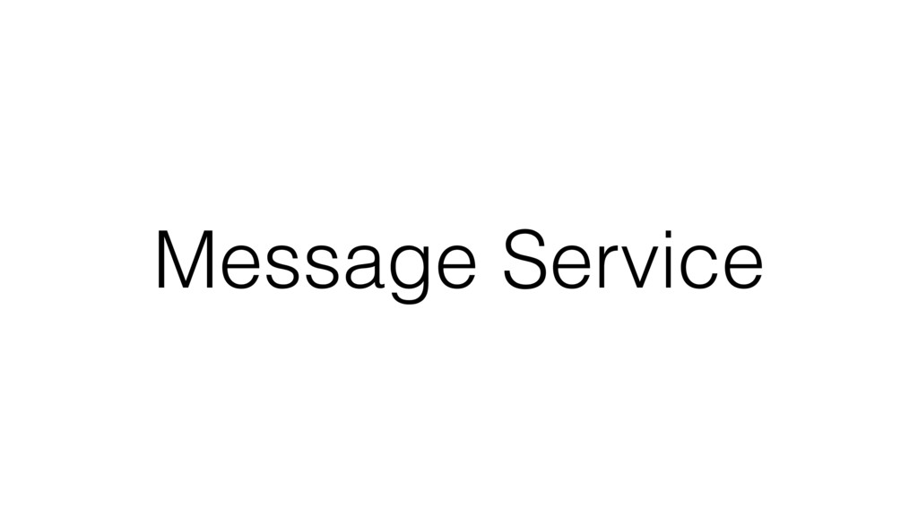 Message Service