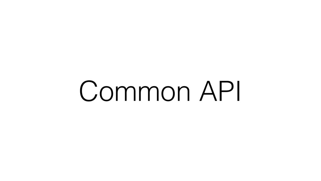 Common API