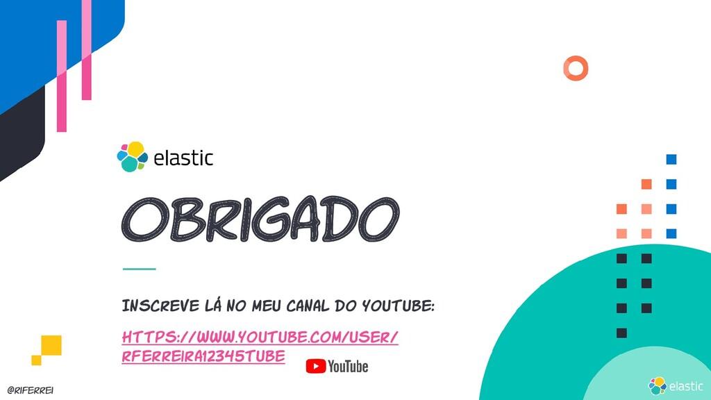 @riferrei Obrigado https://www.youtube.com/user...