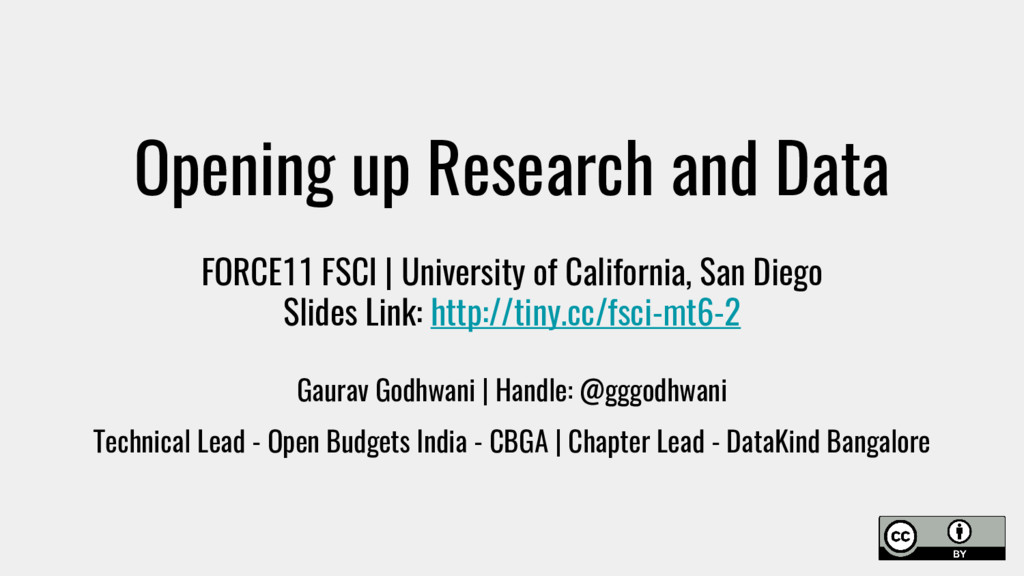 Opening up Research and Data FORCE11 FSCI | Uni...