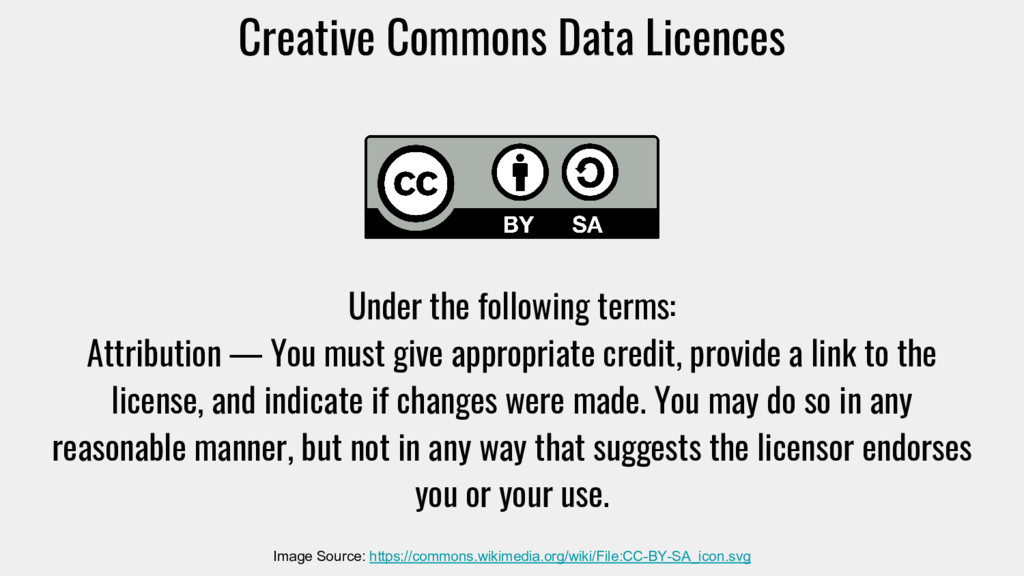 Creative Commons Data Licences Under the follow...