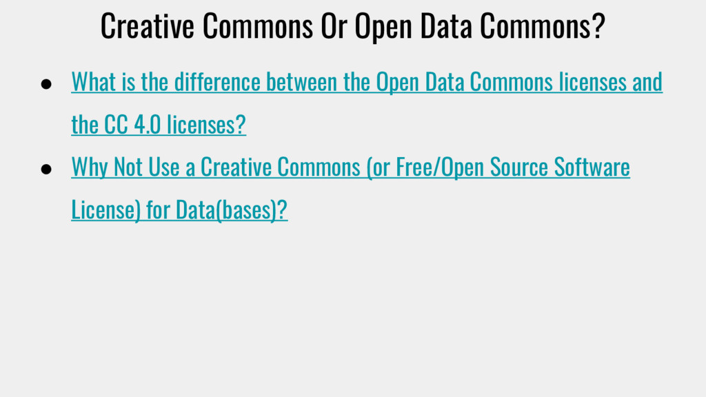 Creative Commons Or Open Data Commons? ● What i...