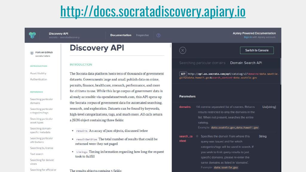 http://docs.socratadiscovery.apiary.io