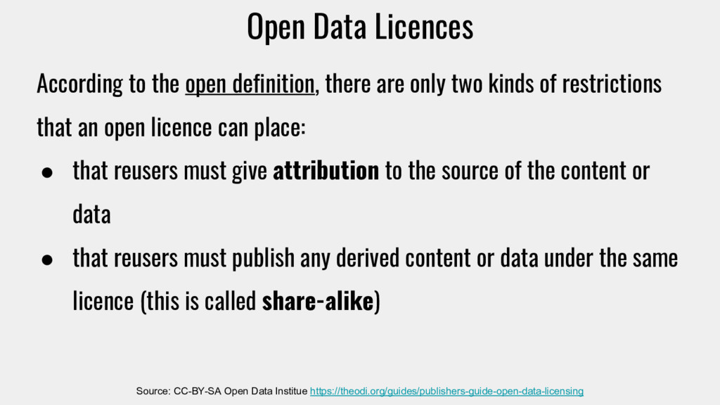 Open Data Licences According to the open defini...