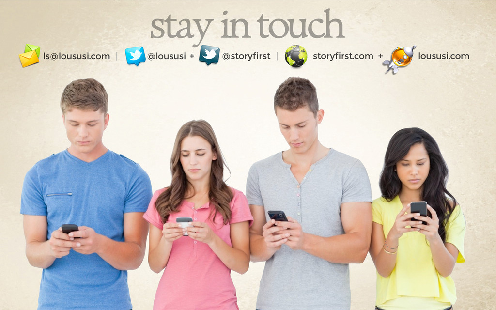 stay in touch ls@loususi.com | @loususi @storyf...