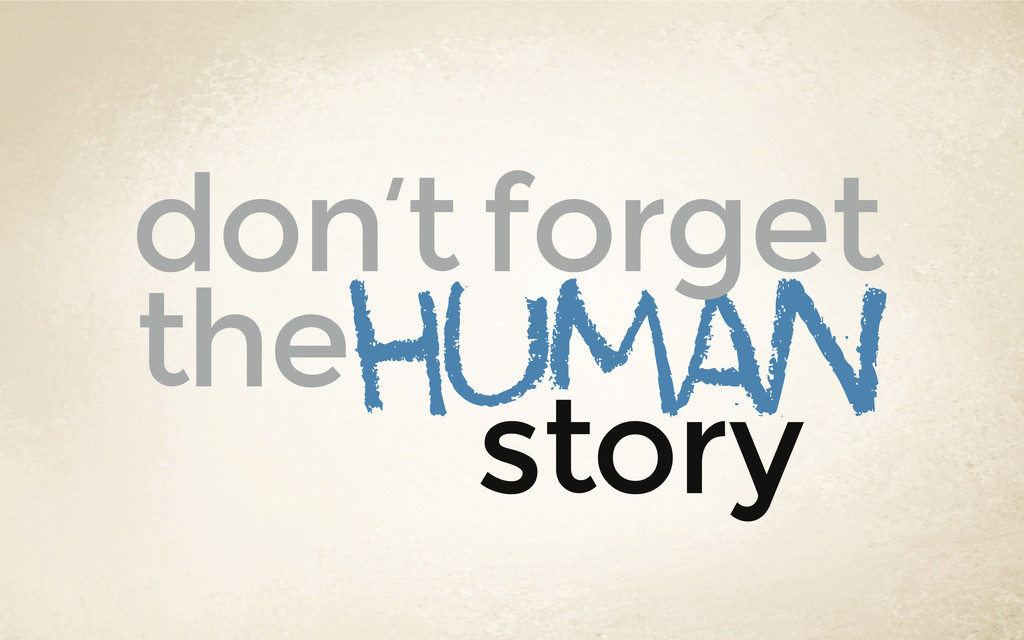 story human the don't forget