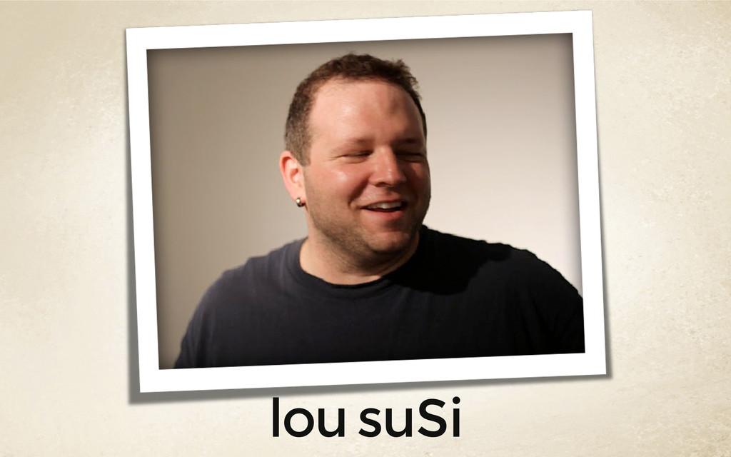 lou suSi
