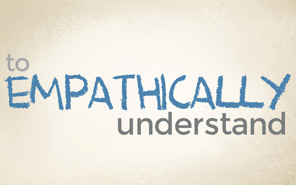 empathically understand to