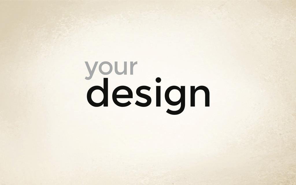 design your