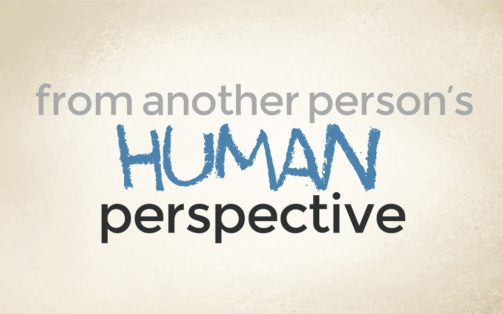 human from another person's perspective
