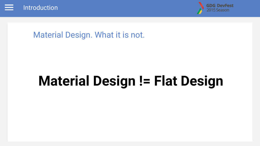 Material Design != Flat Design Introduction Mat...