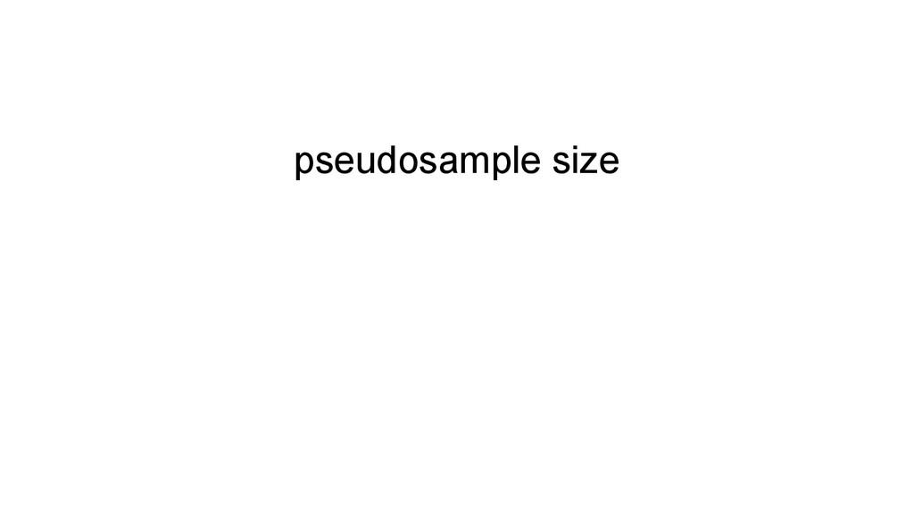 pseudosample size