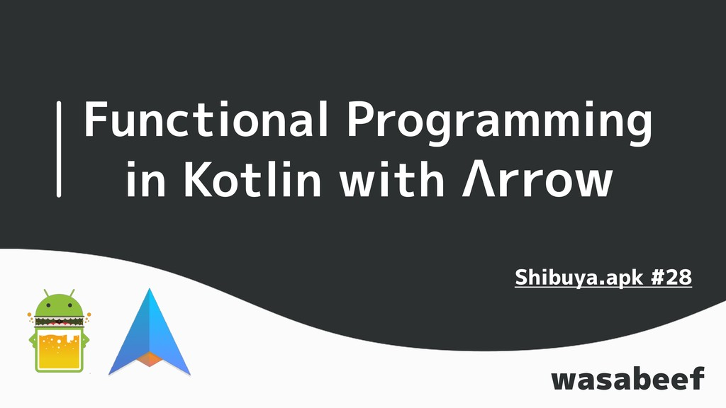 Functional Programming in Kotlin with Λrrow was...
