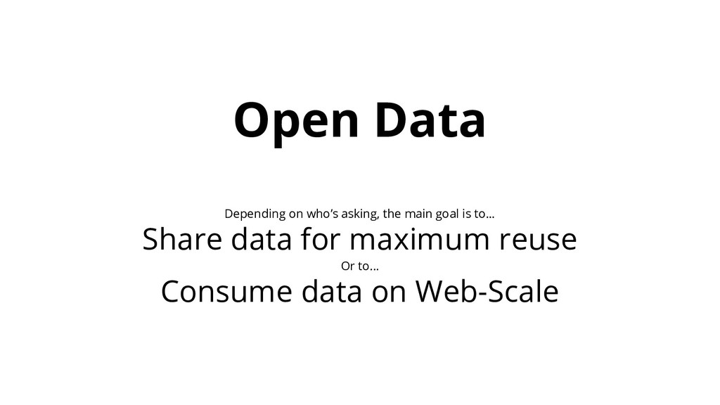 Open Data Depending on who's asking, the main g...