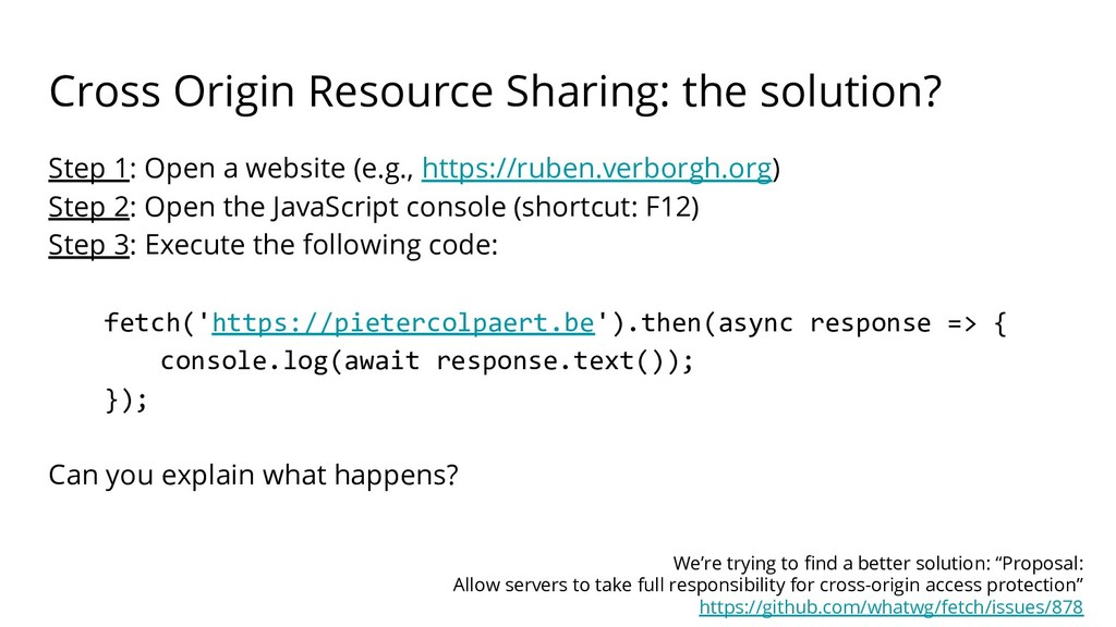 Cross Origin Resource Sharing: the solution? St...