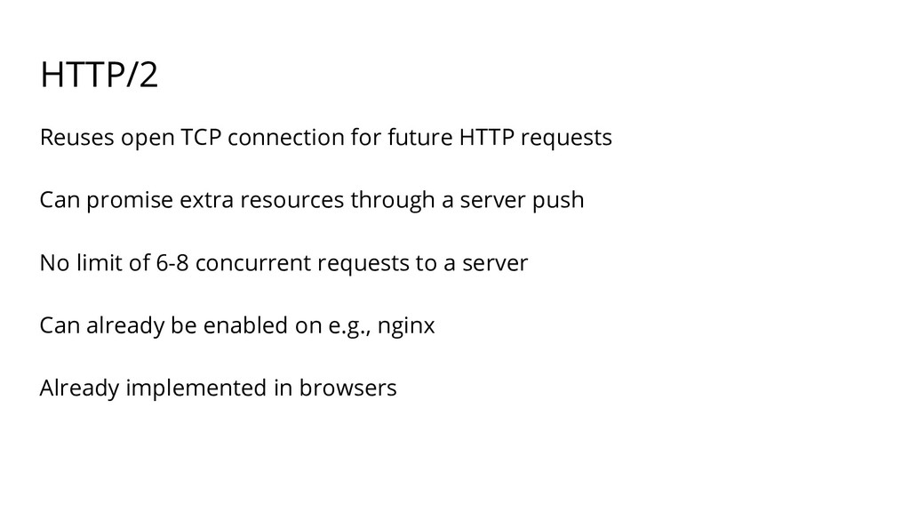 HTTP/2 Reuses open TCP connection for future HT...