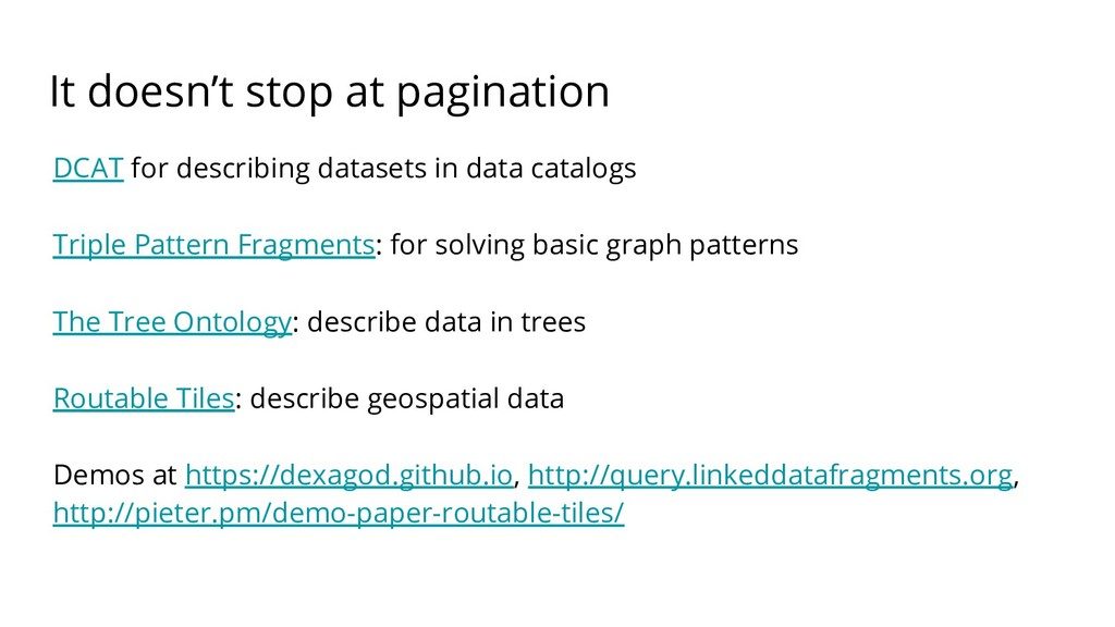 It doesn't stop at pagination DCAT for describi...
