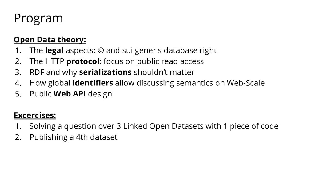 Program Open Data theory: 1. The legal aspects:...