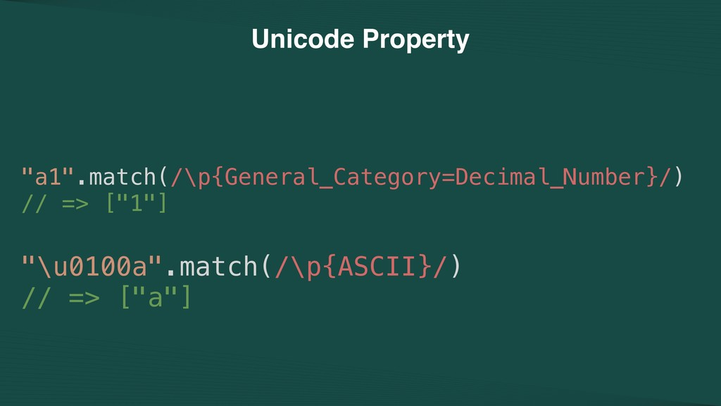 "Unicode Property ""a1"".match(/\p{General_Categor..."