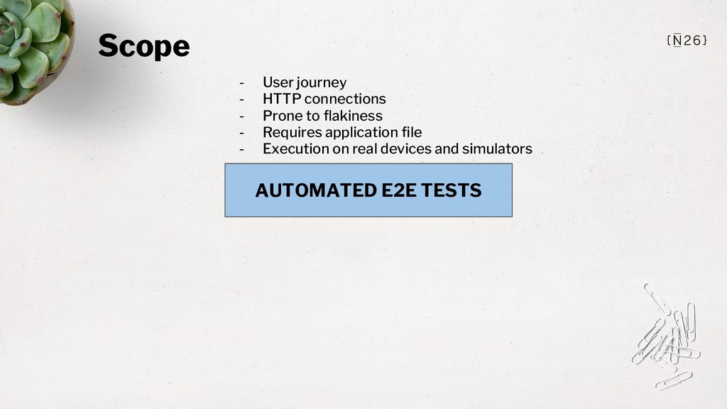 Scope AUTOMATED E2E TESTS - User journey - HTTP...