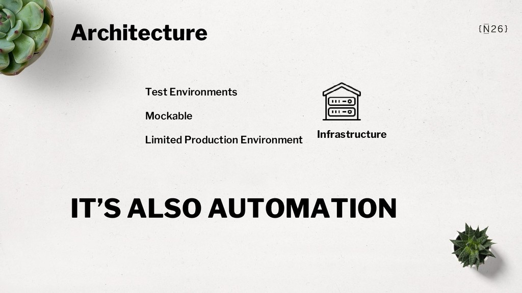 Architecture Infrastructure Test Environments M...