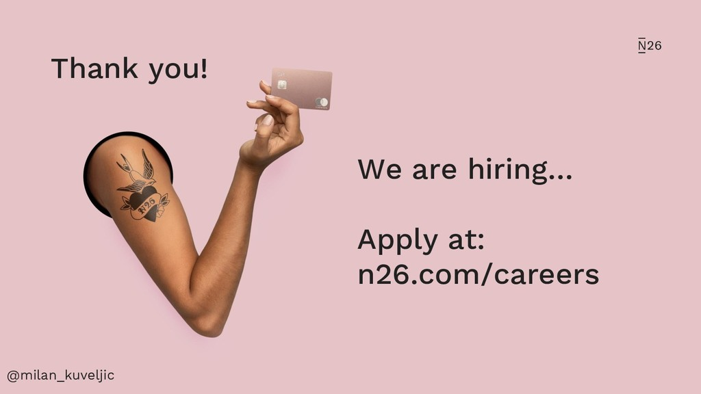 We are hiring… Apply at: n26.com/careers @milan...