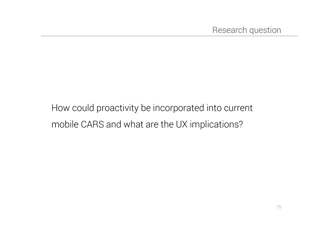 Research question 15 How could proactivity be i...