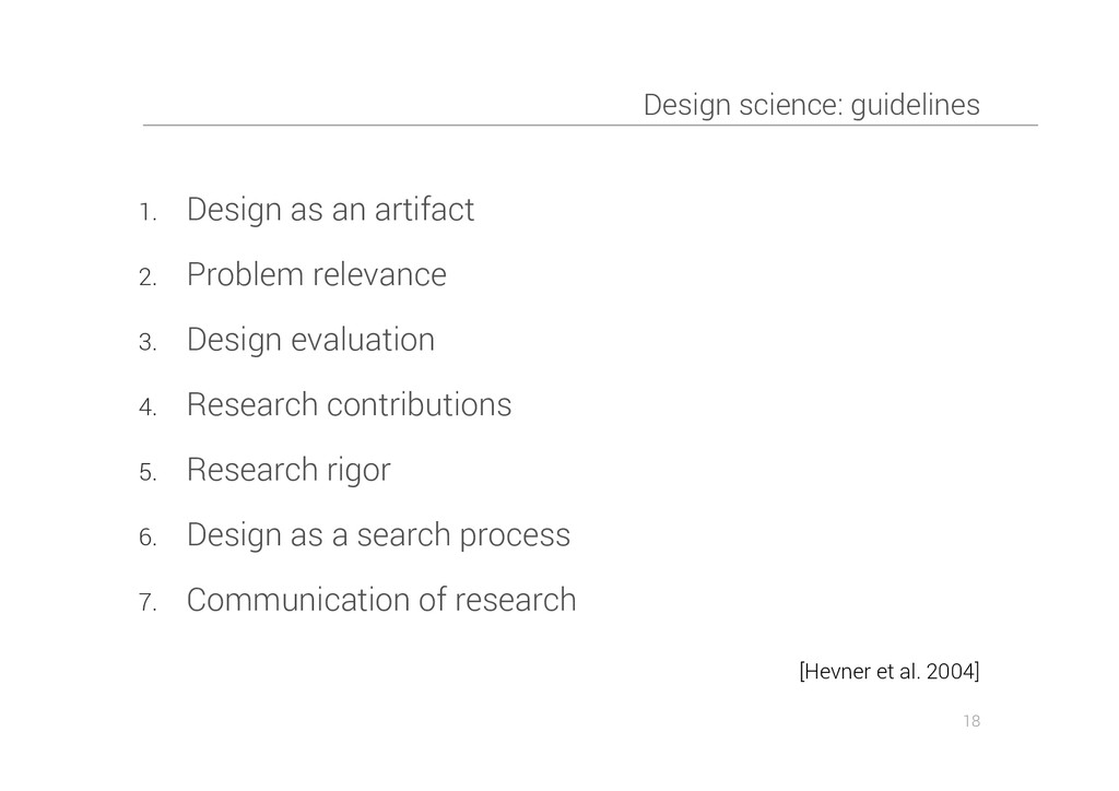 Design science: guidelines 1. Design as an arti...