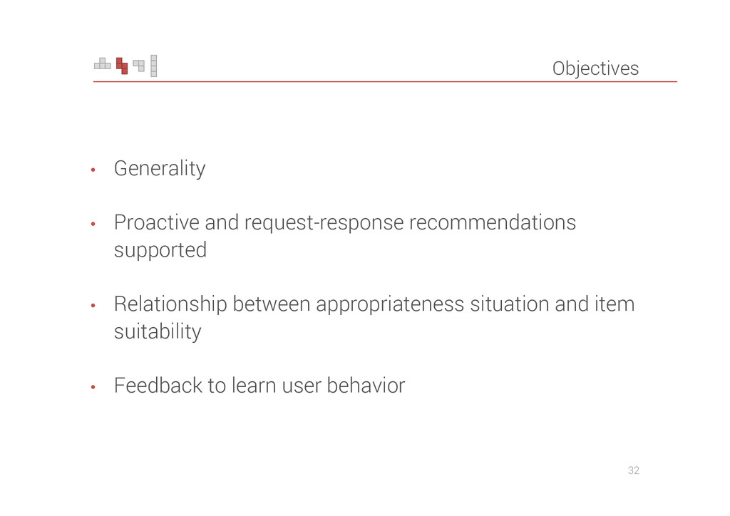 Objectives • Generality • Proactive and request...