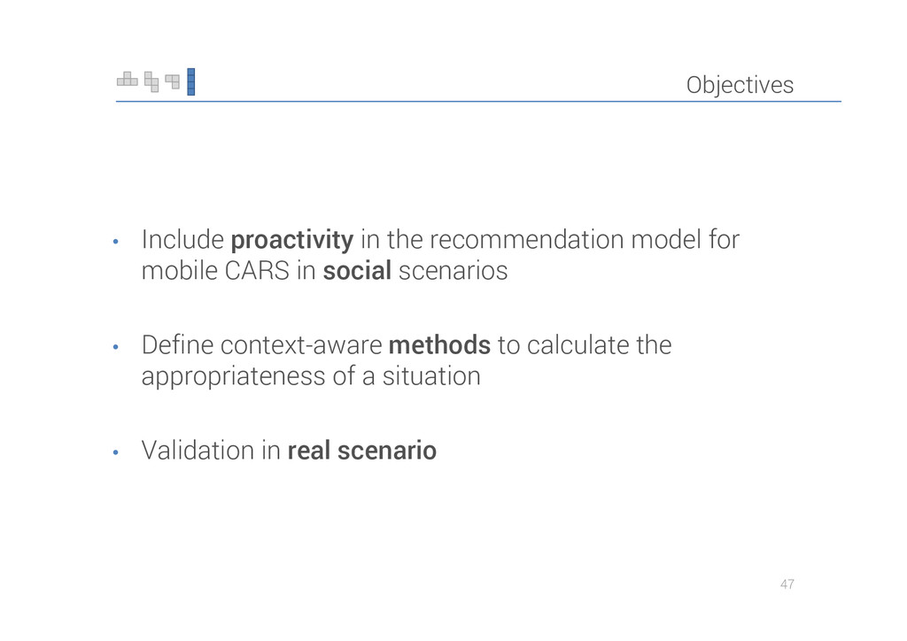 Objectives • Include proactivity in the recomme...