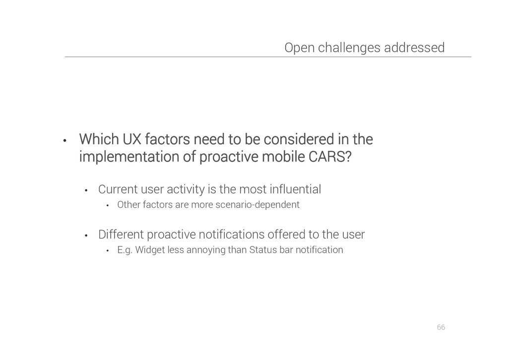 Open challenges addressed • Which UX factors ne...
