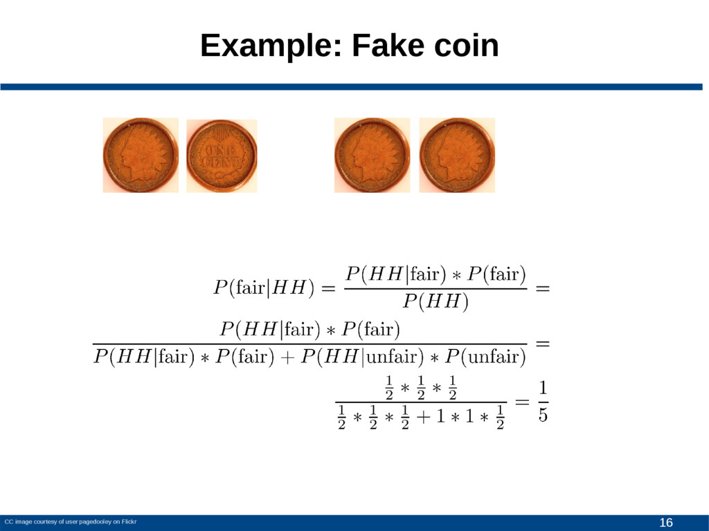 16 Example: Fake coin CC image courtesy of user...