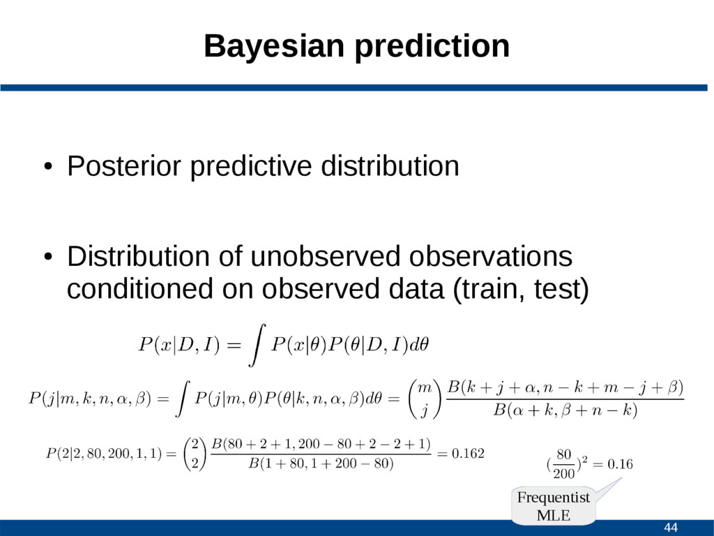 44 Bayesian prediction ● Posterior predictive d...